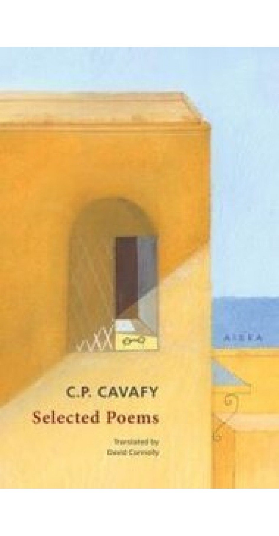 Cavafy C.P. - Selected Poems (Book in English)
