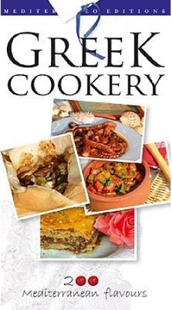 Greek Cookery - 200 Mediterranean flavours (English)