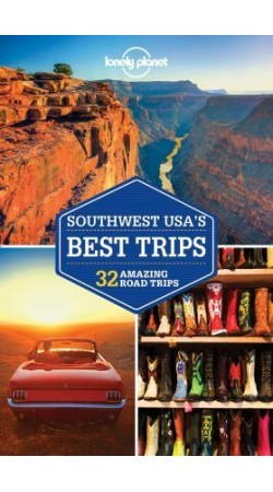 Southwest USA's Best Trips Lonely Planet