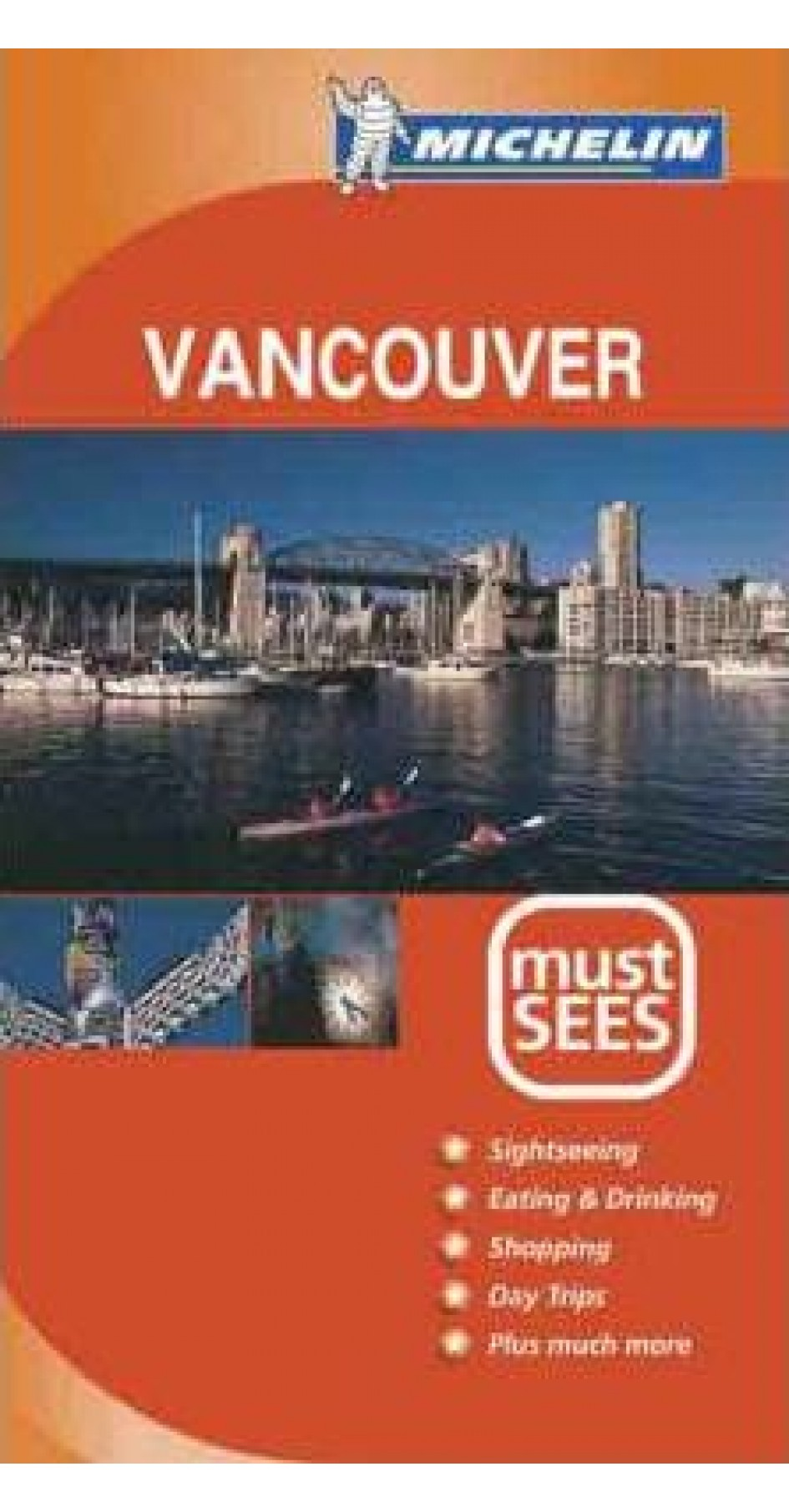 Vancouver Must SEES Michelin