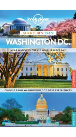 Washington DC Make My Day Lonely Planet