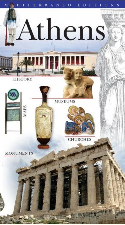 Athens: History-Monuments-Museums- Churches-Maps