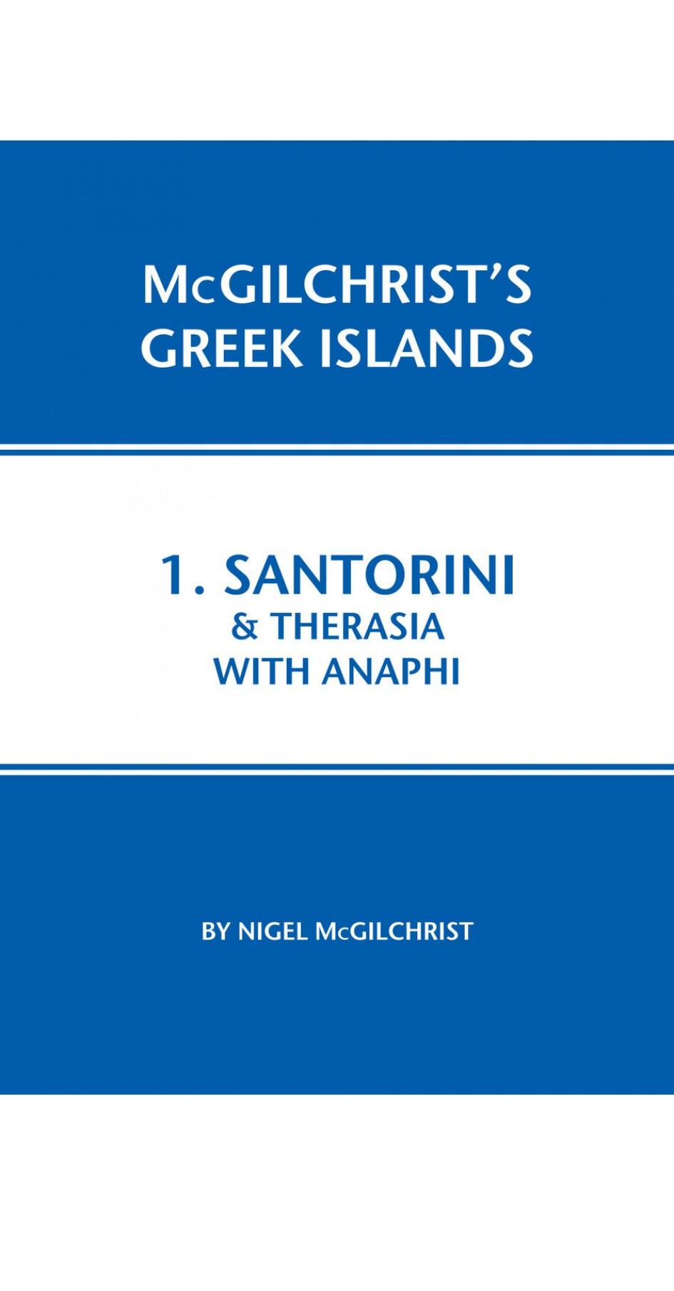 01. Santorini & Therasia with Anaphi - McGilchrist's Greek Islands
