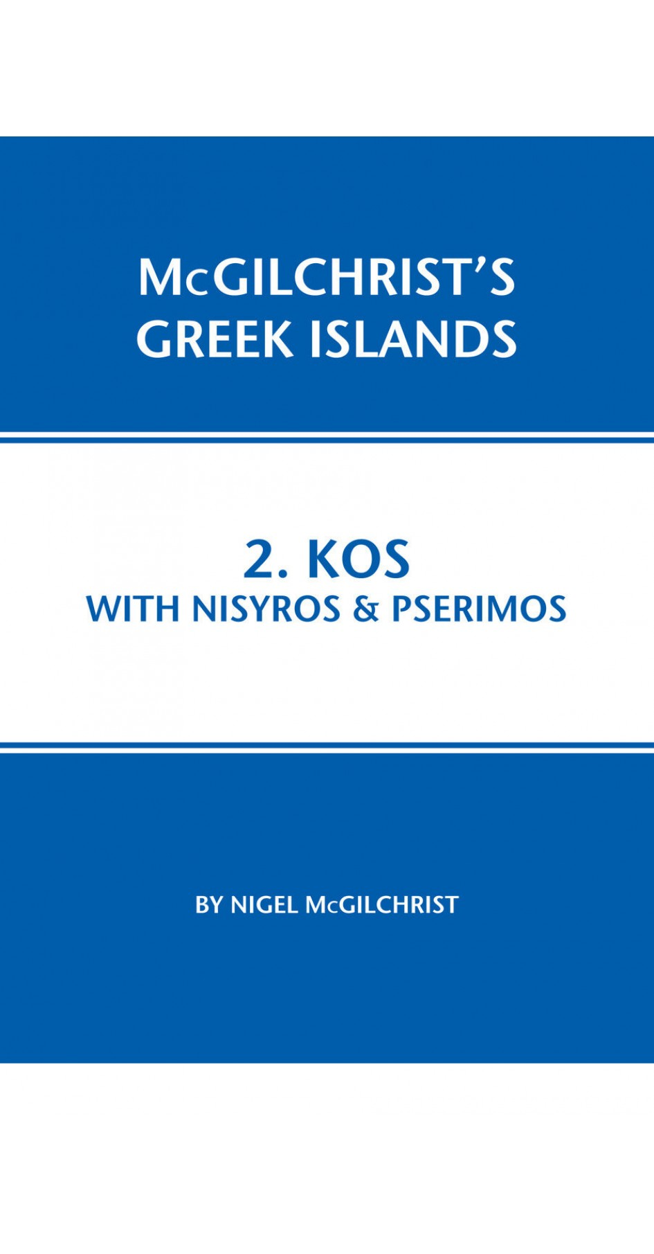 02. Kos with Nisyros & Pserimos - McGilchrist's Greek Islands