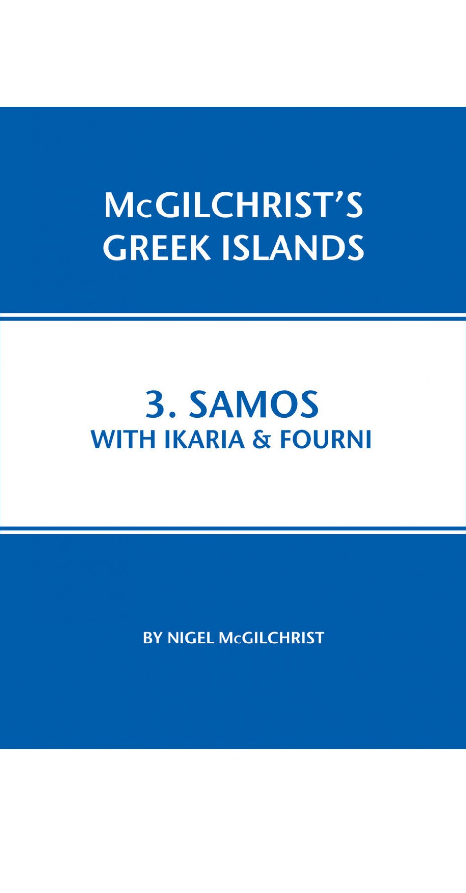 03. Samos with Ikaria & Fourni - McGilchrist's Greek Islands