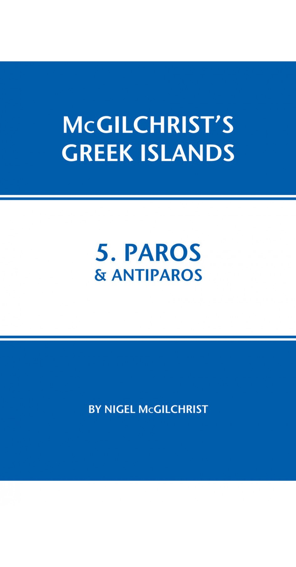 05. Paros & Antiparos - McGilchrist's Greek Islands