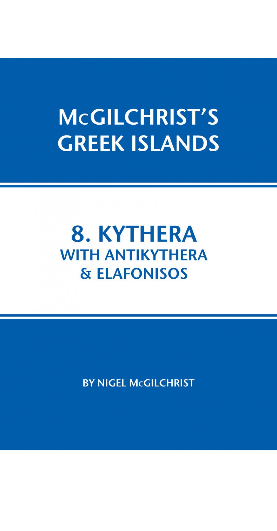 08. Kythera with Antikythera & Elafonisos - McGilchrist's Greek Islands
