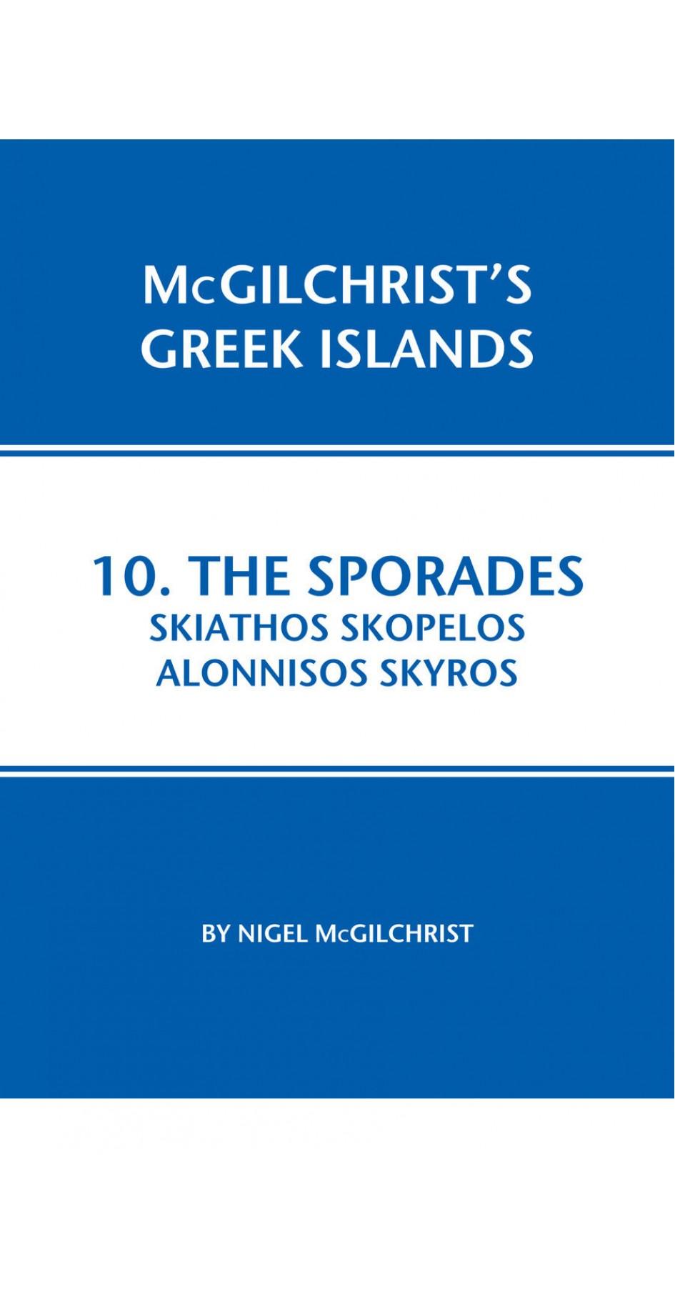 10. The Sporades: Skiathos, Skopelos, Alonnisos, Skyros - McGilchrist's Greek Islands