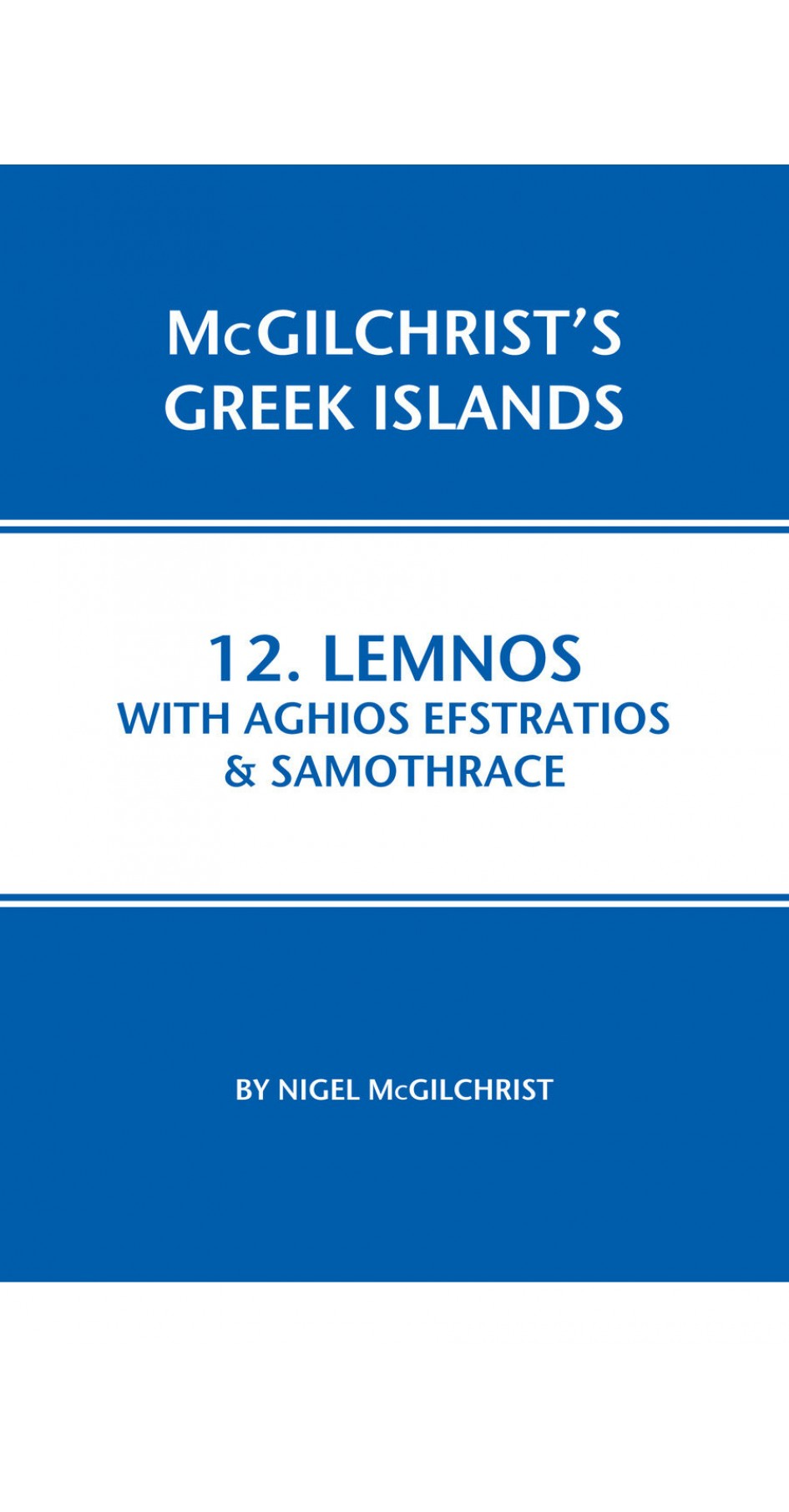 12. Lemnos with Aghios Efstratios & Samothrace - McGilchrist's Greek Islands
