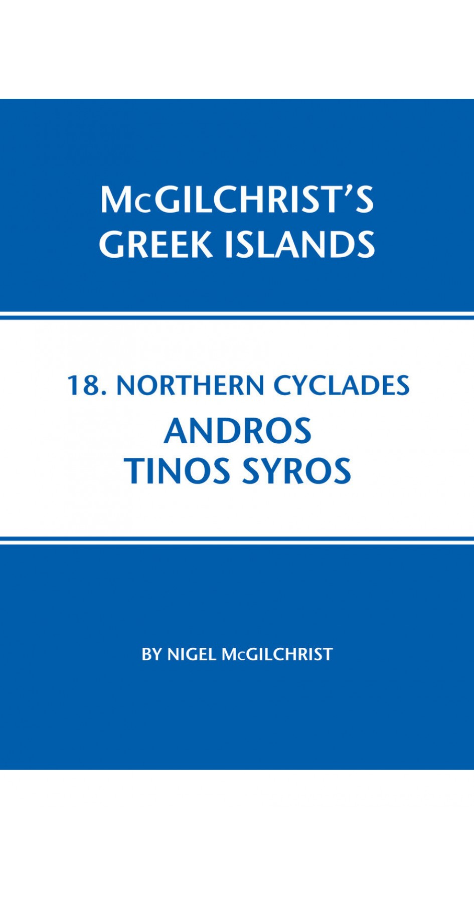 18. Northern Cyclades: Andros, Tinos, Syros - McGilchrist's Greek Islands