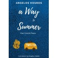 A  way to Summer - One Greek poem