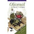 Olivenöl / ein Weg zur Langlebigkeit