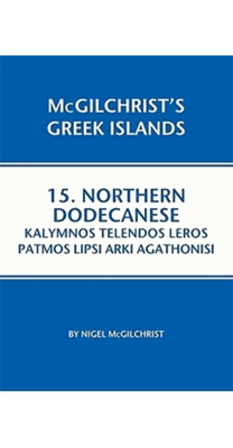 Northern Dodecanese: Kalymnos, Telendos, Leros, Patmos, Lipsi, Arki and Agathonisi