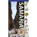 Samaria / Die Schlucht & Die Weiben Berge
